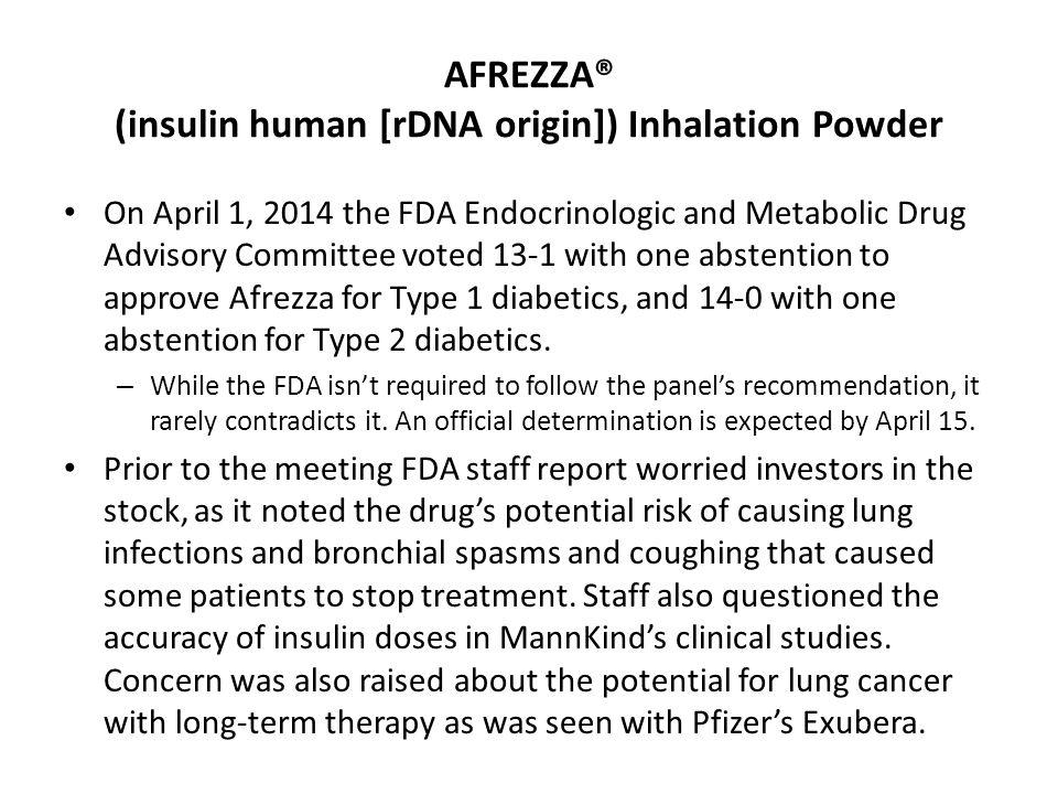 AFREZZA® (insulin human [rDNA origin]) Inhalation Powder